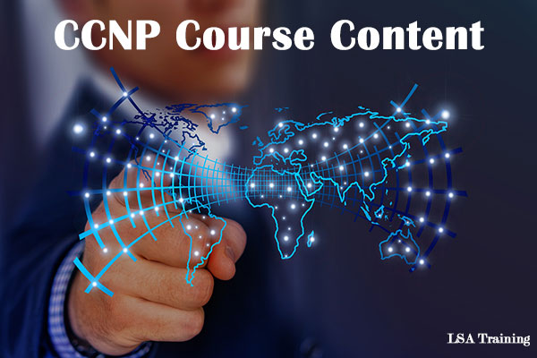 CCNP Course Content