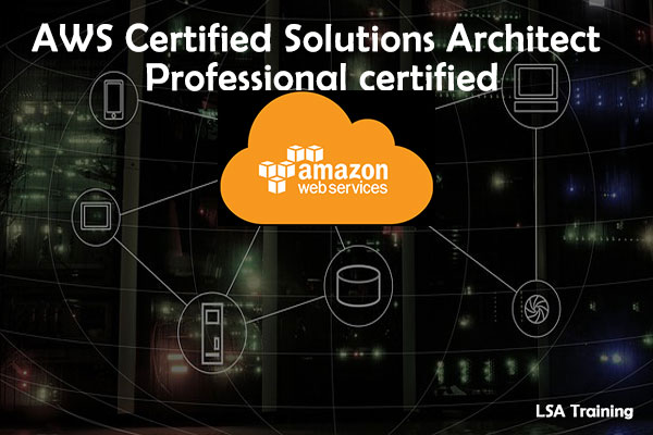 AWS Certified Solutions Architect – Professional certified