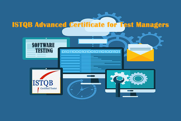 ISTQB Advanced Certificate for Test Managers