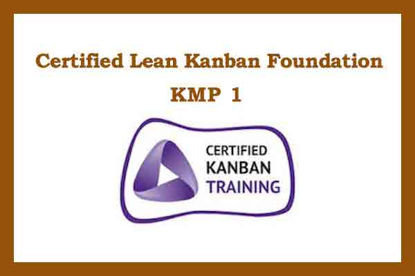 Certified Lean Kanban Foundation-KMP 1