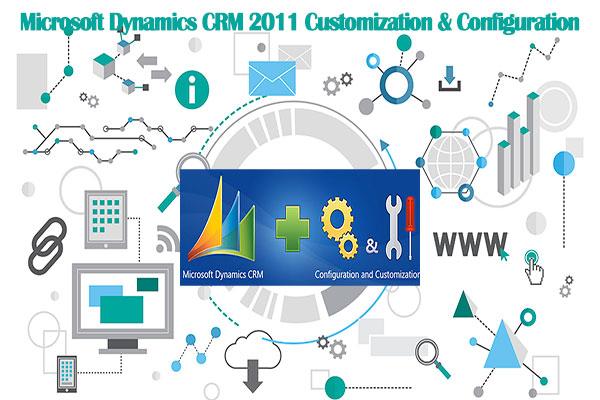 Microsoft Dynamics CRM 2011 Customization & Configuration