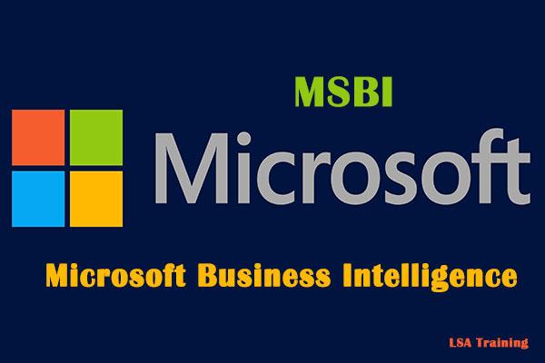 MSBI (Microsoft Business Intelligence)
